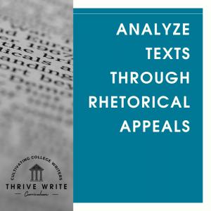 Analyze Texts through Rhetorical Appeals