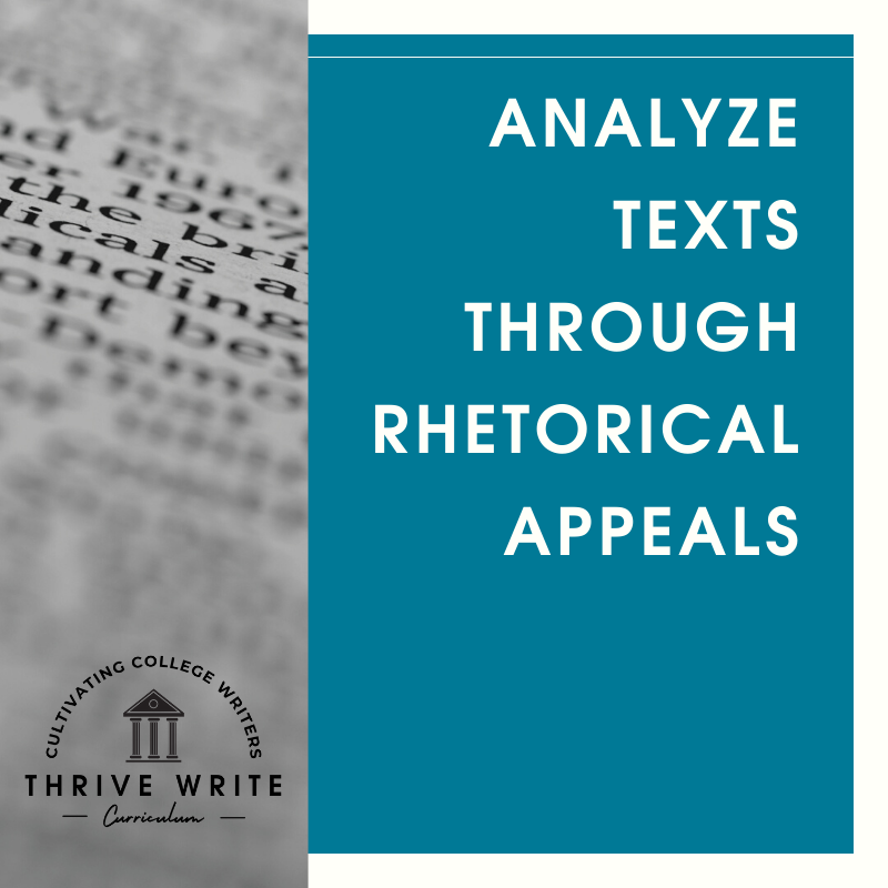 Analyze Texts Through Rhetorical Appeals