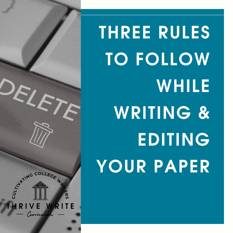 3 Rules to Follow While Writing and Editing Your Paper